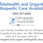 OA offers Telehealth and Urgent Orthopedic Care during COVID in Denver